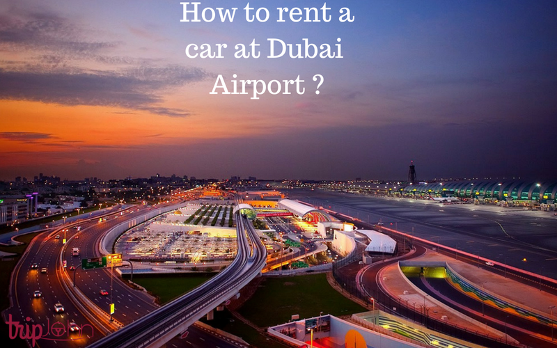 car rental at dubai airport by Tripjohn