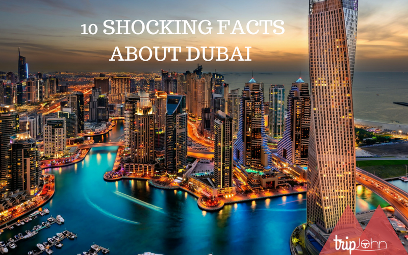 SHOCKING FACTS ABOUT DUBAI by Tripjohn car rental