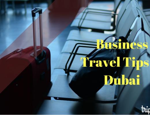 Business travel tips in Dubai-TripJohn