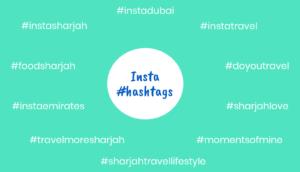 Sharjah insta #hashtags